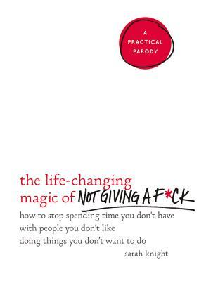 Cover_The Life-Changing Magic of Not Giving A F