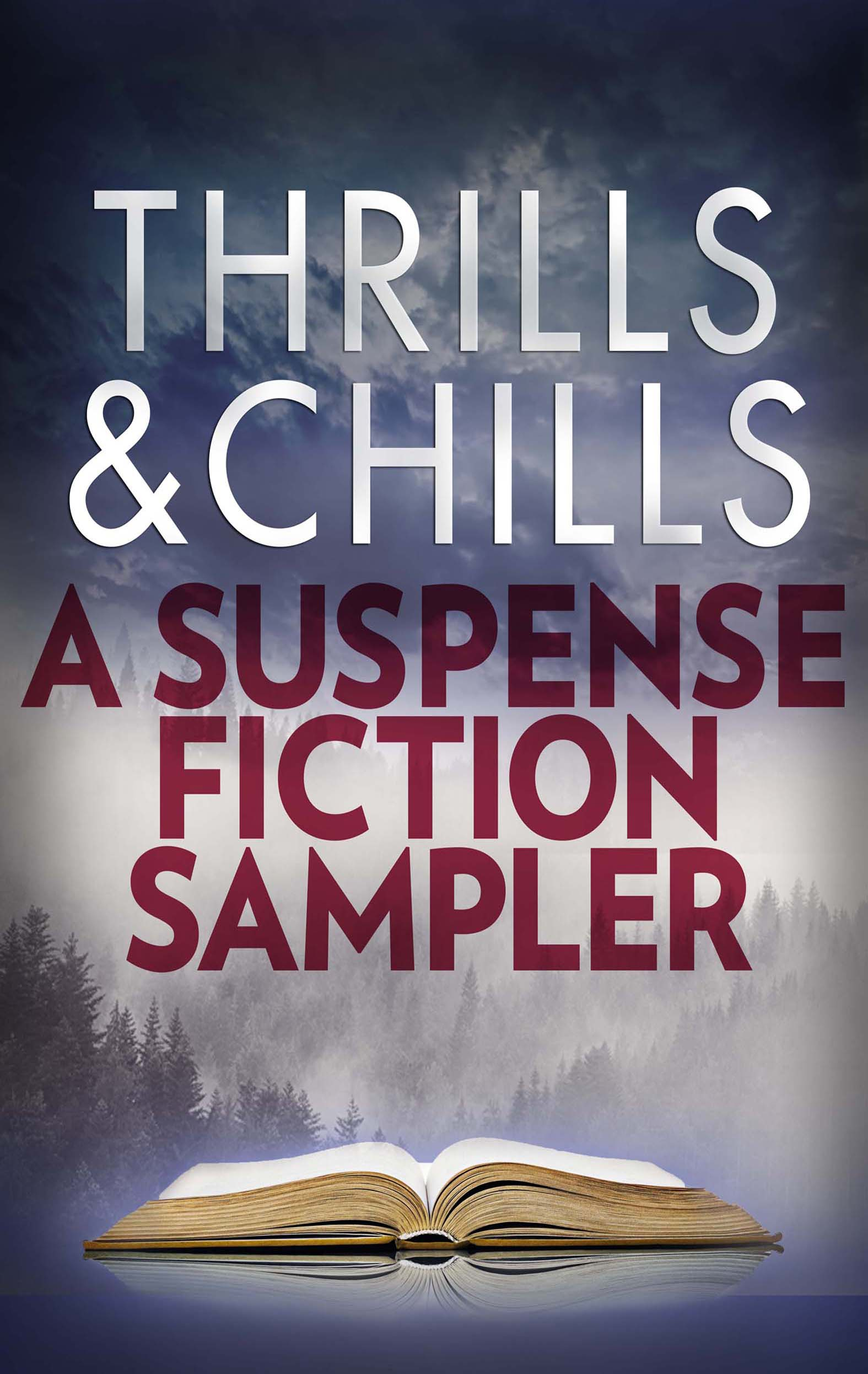 Thrills U0026 Chills: A Suspense Fiction Sampler  Presumed Guilty Book