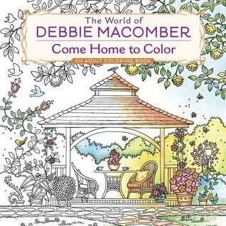 Cover_The World of Debbie Macomber Come Home to Color