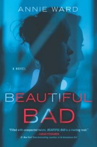 Beautiful Bad by Annie Ward