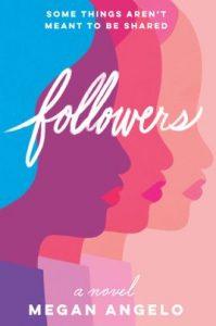 Followers by Megan Angelo
