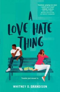 A Love Hate Thing by Whitney D. Grandison
