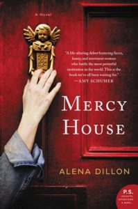 Mercy House by Alena Dillon