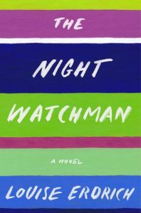 The Night Watchman by Louise Erorich