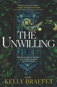 The Unwilling by Kelly Braffet