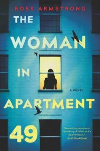 The Woman in Apartment 49 by Ross Armstrong