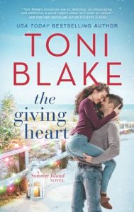 The Giving Heart by Toni Blake