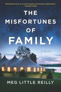 The Misfortunes of Family by Meg Little Reilly