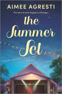 The Summer Set by Aimee Agresti