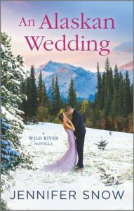 An Alaskan Wedding by Jennifer Snow