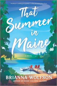 That Summer in Maine by Brianna Wolfson