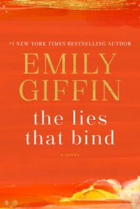 The Lies That Bind by Emily Giffin