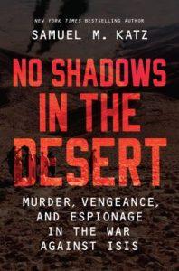 No Shadows in the Desert by Samuel M. Katz