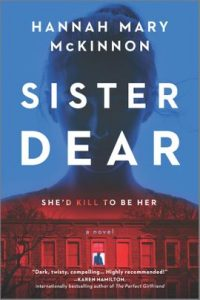 Sister Dear by Hannah Mary McKinnon