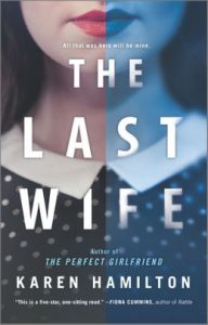 The Last Wife by Karen Hamilton