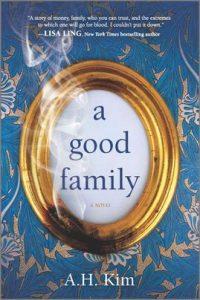 A Good Family by A.H. Kim