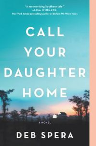 Call Your Daughter Home by Deb Spera