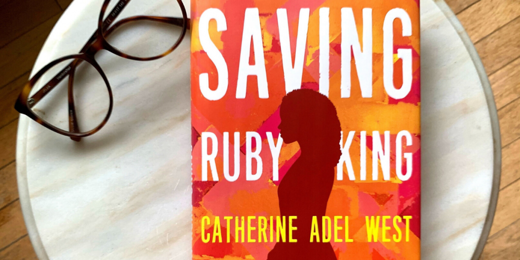 #ReadWithBookClubbish: Saving Ruby King by Catherine Adel West