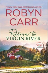 Return to Virgin River by Robyn Carr
