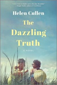 The Dazzling Truth by Helen Cullen