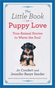 The Little Book of Puppy Love by Jo Coudert and Jennifer Basye Sanderr