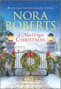 A MacGregor Christmas by Nora Roberts