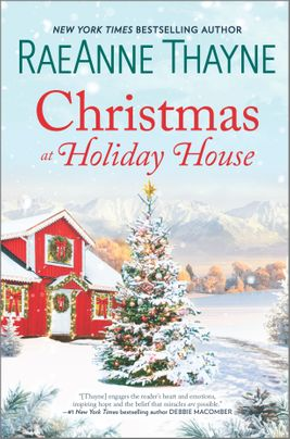 Christmas at Holiday House by RaeAnne Thayne