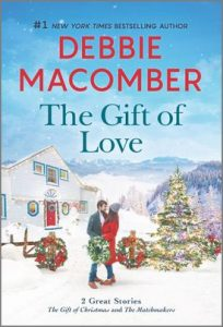 The Gift of Love by Debbie Macomber