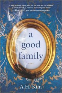 A Good Family by A.H. Kim