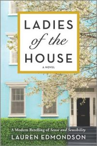 Ladies of the House by Lauren Edmonson