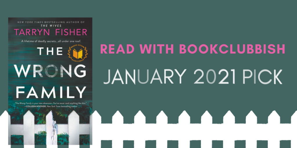 January 2021 Read With BookClubbish Pick: The Wrong Family by Tarryn Fisher