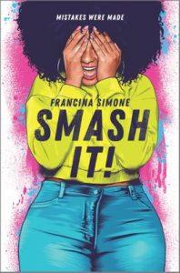 Smash It! by Francina Simone