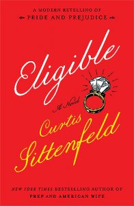 Eligible by Curtis Sittenfled