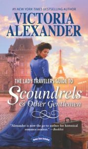 The Lady Travelers Guide to Scoundrels and Other Gentlemen by Victoria Alexandra