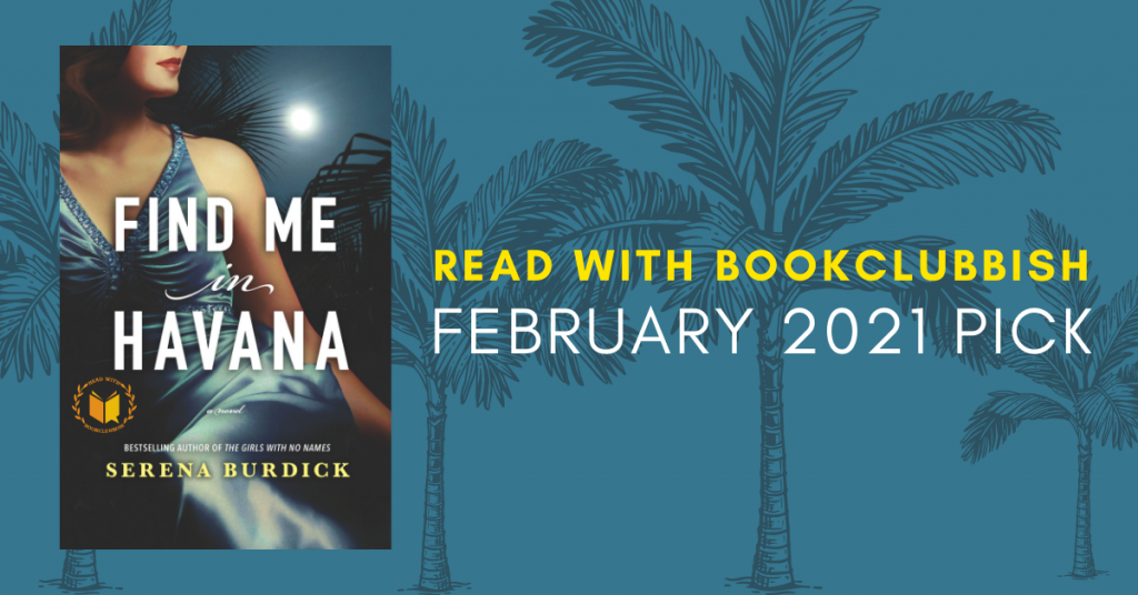 February 2021 Pick: Find Me in Havana by Serena Burdick