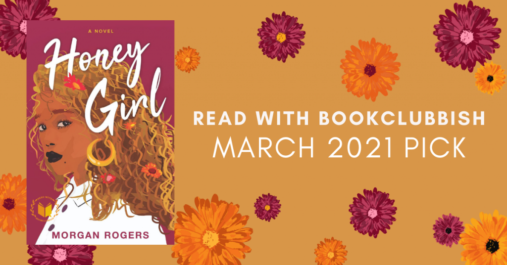 Read With BookClubbish March 2021 Pick: Honey Girl by Morgan Rogers