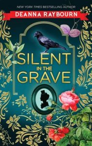 Silent in the Grave by Denna Raybourn