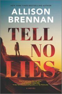 Tell No Lie by Allison Brennan
