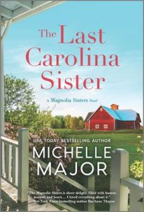 The Last Carolina Sister by Michelle Major