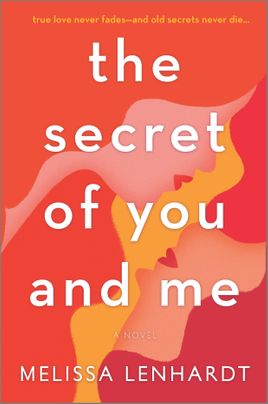 The Secret of You and Me by Melissa Lenhardt