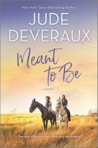 Meant to Be by Jude Deveraux