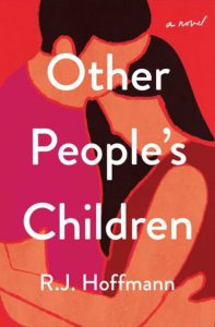 Other People's Children by R.J. Hoffman