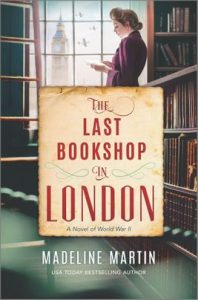 The Last Bookshop in London by Madeline Martin