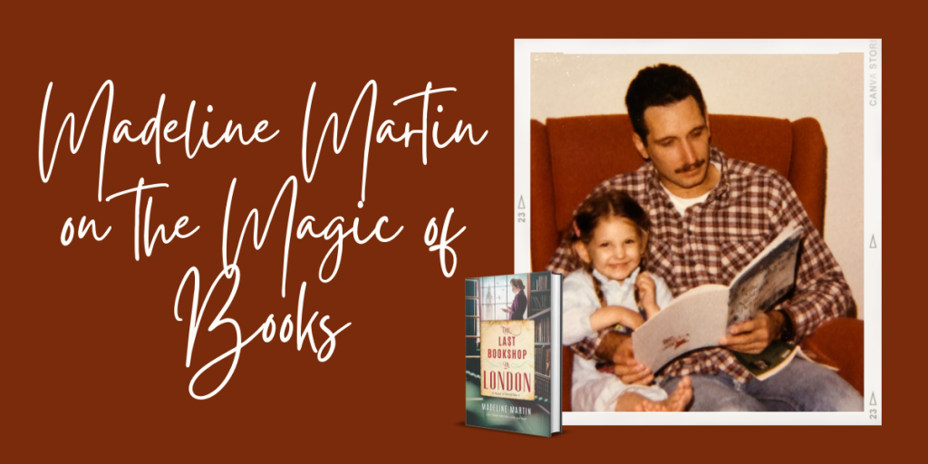 Madeline Martin on the Magic of Books