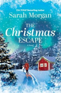 The Christmas Escape by Sarah Morgan