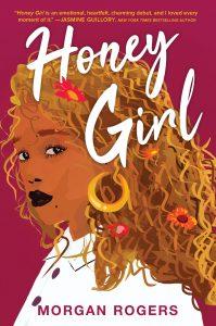 Honey Girl by Morgan Rogers