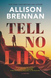 Tell No Lies by Allison Brennan