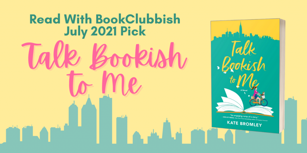 July 2021 Pick: Talk Bookish to Me by Kate Bromley