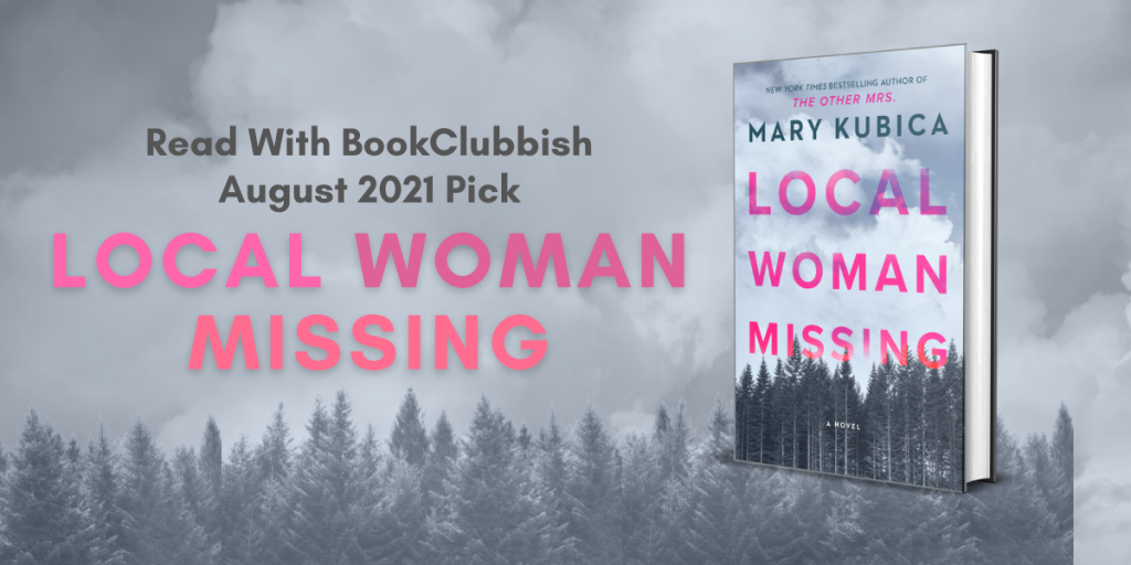 August 2021 Pick: Local Woman Missing by Mary Kubica