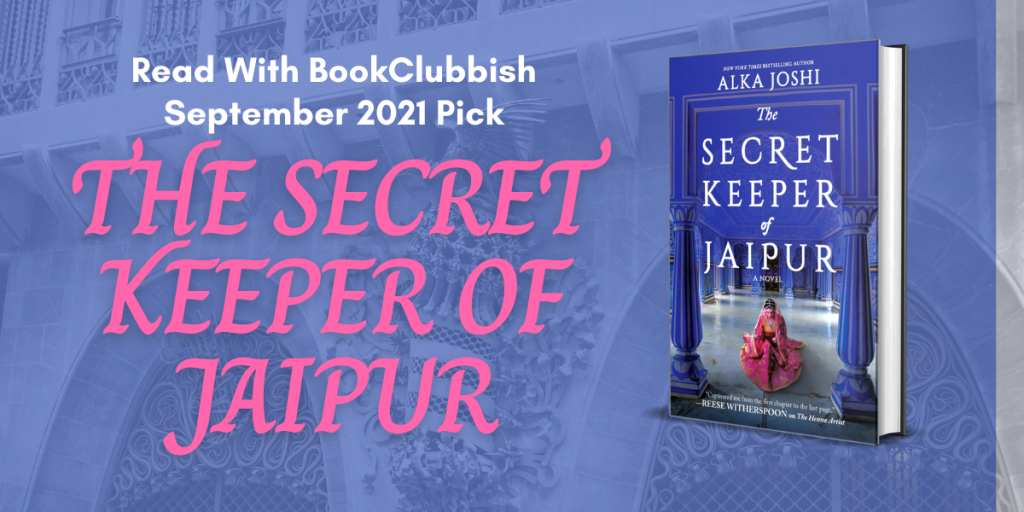 Read With BookClubbish September 2021 Pick: The Secret Keeper of Jaipur by Alka Joshi